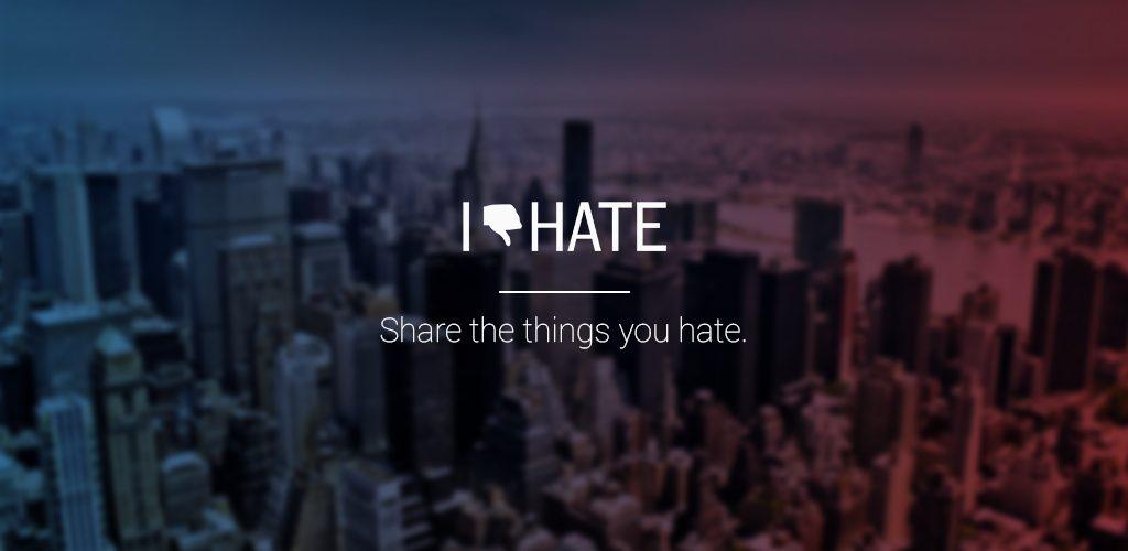 I Hate App